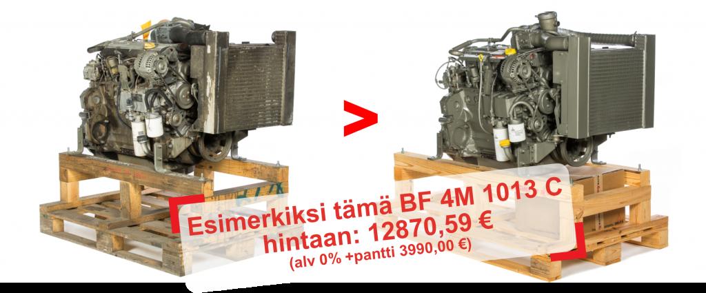 Esimerkiksi tämä BF 4M 1013 C hintaan: 12870,59 € (alv 0% +pantti 3990,00 €)